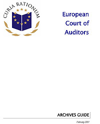 European Court of Auditors: Archives Guide - February 2007