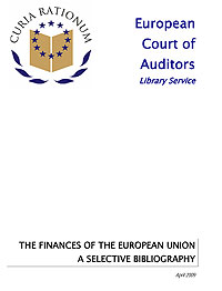 European Court of Auditors, Library Service: The Finances of the European Union - A Selective Bibliography, April 2009