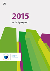 2015 Sprawozdanie z działalności: Kompleksowy opis publikacji i działań Trybunału za 2015 r., obejmujący podstawowe informacje o instytucji