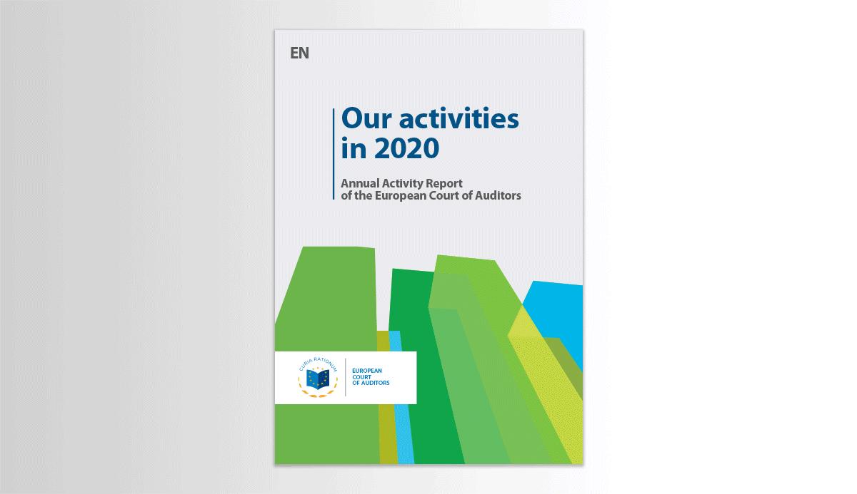 Activitățile Curții în 2020 - Raportul anual de activitate al Curții de Conturi Europene