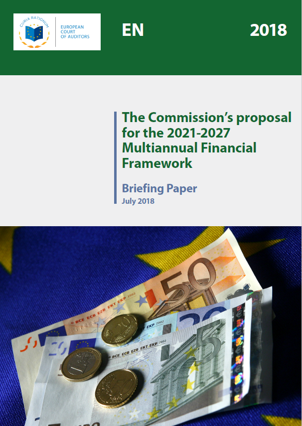 Review No 06/2018: The Commission's proposal for the 2021-2027 Multiannual Financial Framework (Briefing paper)
